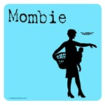 Mombie, mommy zombie