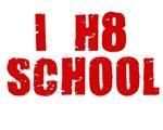 I HATE SCHOOL SHIRT I HATE COLLEGE T-SHIRT TEE SHI