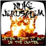Nuke Jerusalem again.