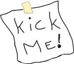 Kick Me! sign