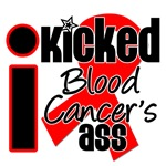 I Kicked Blood Cancer's Ass Shirts