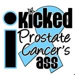 I Kicked Prostate Cancer's Ass Shirts