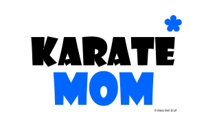 Karate Mom 1 (Clear Sky)
