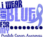 I Wear Light Blue 6.4 Prostate Cancer Shirts