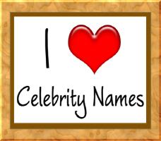 I Heart Celerbity Names