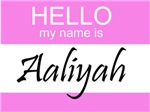 Hello My Name Is Aaliyah
