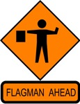 Flagman Ahead Sign 2