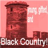 Young, gifted and Black Country.