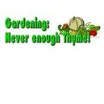 Never Enough Thyme To Garden