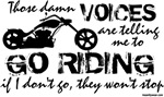 Voices Make Me Ride