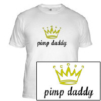 Pimp Daddy - Big Pimpin' T-Shirt