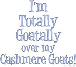 Totally Goatally Cashmere Goat