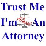 Trust Me ... Attorney