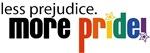 Less Prejudice/More Pride