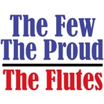 The Few. The Proud. The Flutes.