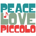 Peace Love Piccolo