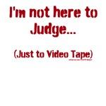 Video not judgment