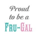 Proud to be Frugal