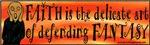 Faith Defends Fantasy