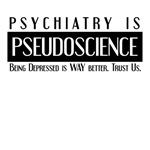 Psychiatry Is PseudoScience