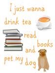 Tea Books Pug Dog