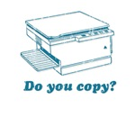 Do you copy?