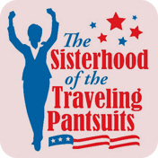 The Sisterhood of the Traveling Pantsuits