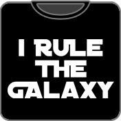 I Rule The Galaxy