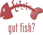Gut Fish?