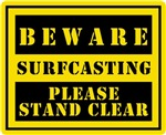 Beware : Surfcasting