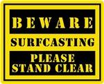 Beware : Surfcasting