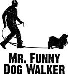 Mr Funny Dog Walker