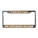 I Brake For...