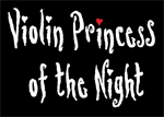 Violin Princess of the Night