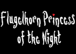 Flugelhorn Princess of the Night