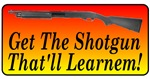 Get The Shotgun