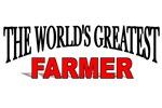 The World's Greatest Farmer