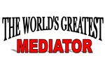 The World's Greatest Mediator
