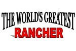 The World's Greatest Rancher