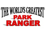 The World's Greatest Park Ranger