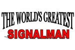 The World's Greatest Signalman