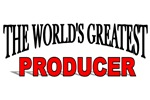 The World's Greatest Producer