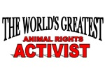 The World's Greatest Animal Rights Activist