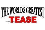 The World's Greatest Tease