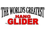 The World's Greatest Hang Glider