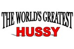 The World's Greatest Hussy