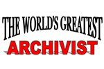 The World's Greatest Archivist