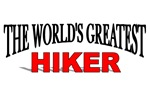 The World's Greatest Hiker