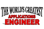 The World's Greatest Applications Engineer