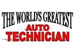 The World's Greatest Auto Technician